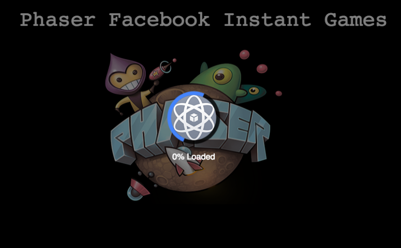 A Guide to Using the Facebook Instant Games Plugin for Phaser 3